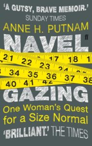 Book Cover: Navel Gazing: One Woman's Quest for a Size Normal